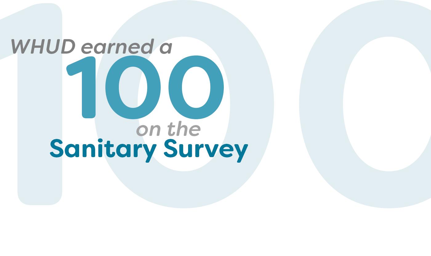 WHUD earns a 100 Sanitary Survey